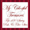 GoTop100.com - My Colorful Treasures Top 100 Savvy, Posh, & Chic Sites!